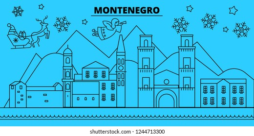 Montenegro winter holidays skyline. Merry Christmas, Happy New Year decorated banner with Santa Claus.Montenegro linear christmas city vector flat illustration