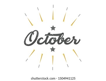 Month October for calendar. Handwritten phrase for banner, flyer, greeting card, calendar