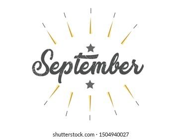Month September for calendar. Handwritten phrase for banner, flyer, greeting card, calendar