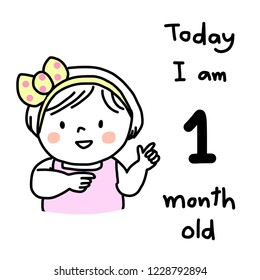 """Monthly milestone baby card. Cute little girl celebrating memorable moment of the age of 1 month, pointing to wording """"Today, I am 1 month old"""" which written on card. Doodled Baby milestone card."""