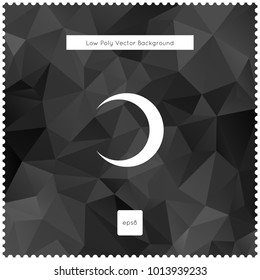 moon vector black polygonal background. The vector illustration for ui, web games, tablets, wallpapers, and patterns.
