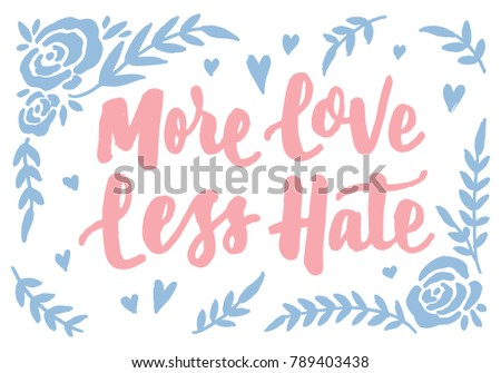 More Love Less Hate Vintage Hand Stock Vector Royalty Free