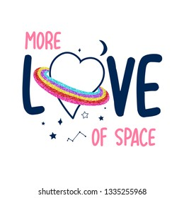 More love of space slogan and heart saturn space illustration vector.