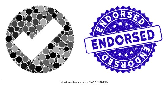 Mosaic apply icon and distressed stamp seal with Endorsed phrase. Mosaic vector is designed with apply icon and with scattered round spots. Endorsed stamp seal uses blue color, and grunged surface.