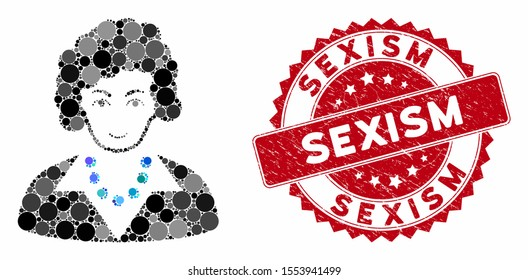 Mosaic brunette lady and grunge stamp watermark with Sexism text. Mosaic vector is created with brunette lady icon and with randomized circle elements. Sexism stamp uses red color, and grunge texture.