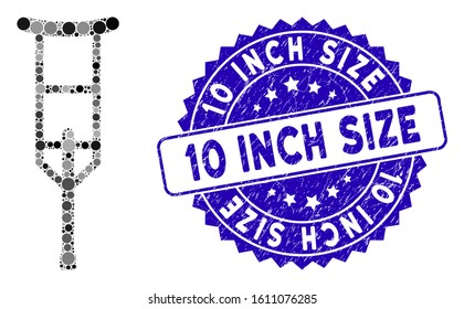Mosaic crutch icon and corroded stamp seal with 10 Inch Size phrase. Mosaic vector is designed with crutch pictogram and with randomized spheric elements. 10 Inch Size stamp seal uses blue color,