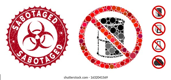 Mosaic no barrel icon and grunge stamp seal with Sabotaged caption and biohazard symbol. Mosaic vector is created with no barrel icon and with random round spots. Sabotaged stamp uses red color,