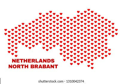 Mosaic North Brabant Province map of love hearts in red color isolated on a white background. Regular red heart pattern in shape of North Brabant Province map.