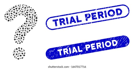 Mosaic question and rubber stamp seals with Trial Period text. Mosaic vector question is formed with randomized elliptic items. Trial Period stamp seals use blue color, and have round rectangle shape.