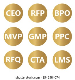 most popular business acronyms (BPO, CEO, RFP, RFQ, LMS, CTA, MVP, PPC, GMP)- vector illustration