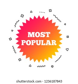 Most popular sign icon. Bestseller symbol. Colorful geometric shapes. Gradient popular icon design.  Vector