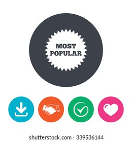 Most popular sign icon. Bestseller symbol. Download arrow, handshake, tick and heart. Flat circle buttons.