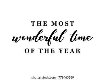 It's The Most Wonderful Time of The Year Christmas Holiday Text Vector Background