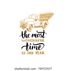 The Most Wonderful Time In The Year lettering on white background. Vector Christmas toy pickup illustration. Happy Holidays greeting card, poster template.