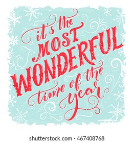 Superb Itu0027s The Most Wonderful Time Of The Year. Vintage Greeting Card With  Handmade Typography And