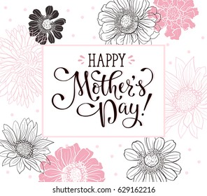 Mother Day greeting card. Happy Mothers day wording with flowers outlines on white background. Floral frame with text for Mother's Day.
