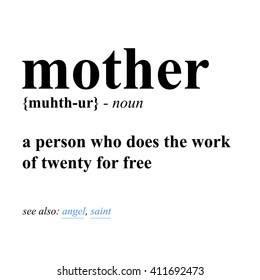 Mother Definition (Vector Illustration Design Concept Mother's Day)