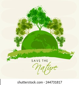 Mother earth globe with green trees and stylish text Save The Nature.