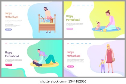Motherhood set, sleeping newborn in baby bed, mother playing with daughter on floor, mom and kid sitting on mat, walking parent with child vector. Website or webpage template, landing page flat style