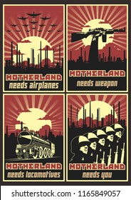 Motherland needs. Retro Propaganda Poster Stylization Set