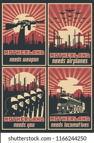 Motherland needs Weapon, Airplanes, Locomotives and You. Set of Retro Propaganda Placards stylization