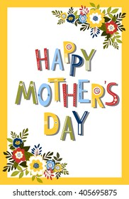 Mother's day card, Vector. Holiday card with colorful lettering and floral arrangement.