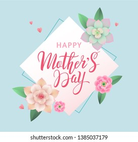 Mother's Day greeting banner or card design concept with beautiful handwritten lettering in frame and colorful flowers and succulents on blue background. - Vector