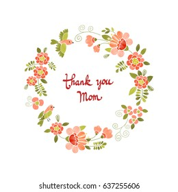 Mother's Day greeting card with an embroidery floral frame and handwritten calligraphy. Thank you mom