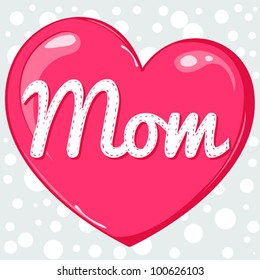 Mothers day greeting card with shiny pink heart. Vector cute illustration