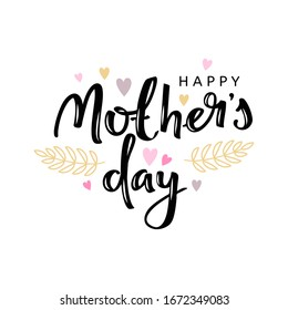 Mothers day hand lettering card. Isolated on white background.