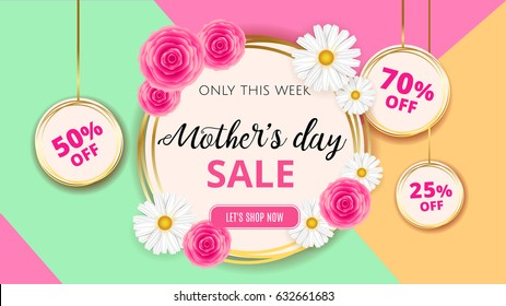 Mother's day sale background template with flowers, roses and camomiles for banner, ads, flyers, invitation, posters, brochure, discount, sale offers.  Vector illustration.  EPS 10