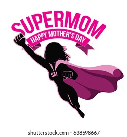 Mothers Day supermom design. EPS 10 vector.