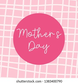Mother's day text on the circle. Suitable for greeting card, background, banner, sticker, e-mail.