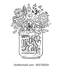 Mothers Day.Typographic greeting card.Lettering,heart.Doodle flowers bouquet,Mason jar.Vector Mothers Day outline background.Hand drawing style.Holiday handwriting text.Floral Invitation,cute poster.