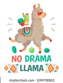 Motivation lettering with No drama llama. Chilling funny doodle alpaca or peru symbol lama with sunglasses, cactus. Cartoon kids isolated illustration