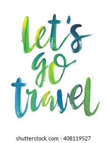 """Motivation poster """"lets go travel """" Abstract background"""