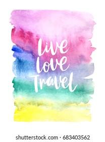 "Motivation poster ""Live Love Travel"". Vector illustration."