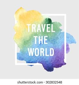 "Motivation poster ""Travel the world"" Vector illustration."