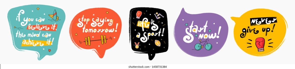 Motivation speech bubbles collection. Doodle speech bubbles with icon. Stylized slogan. Perfect for the design of mugs, gifts, textiles, cards, banners, posters, web and more