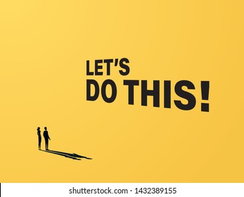 Motivational business poster in minimalist style with businessman and businesswoman. Yellow modern background, inspirational quote. Eps10 illustration.