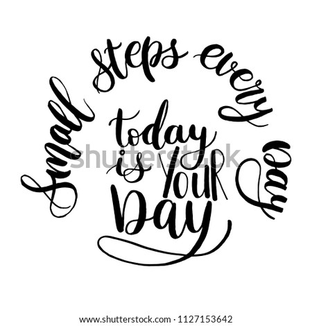 Motivational Inspirational Phrases Small Steps Every Stock Vector Enchanting Inspirational Phrases