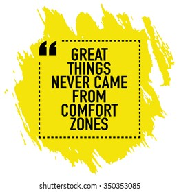 Motivational inspirational quote saying poster design / Great things never came from comfort zones