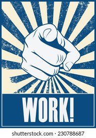 Motivational poster design with hand pointing at you or the viewer. Eps10 vector illustration