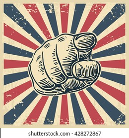 Motivational poster with hand pointing at you. Finger at viewer, from front. Vector black vintage engraved illustration.