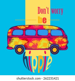 Motivational poster. T-shirt design. Graphic car vector illustration. Hippie van. Don't worry by hippie