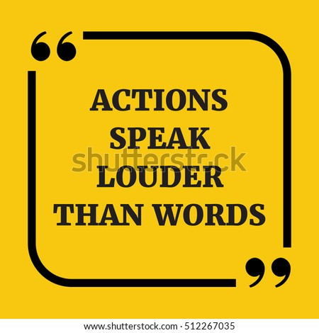 Motivational Quote Actions Speak Louder Than Stock Vector Royalty