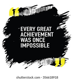 Motivational quote poster design about success / Every great achievement was once impossible