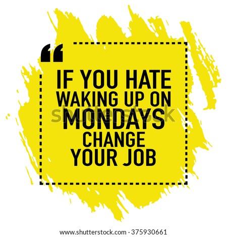 Motivational Quote Poster Design You Hate Stock Vektorgrafik