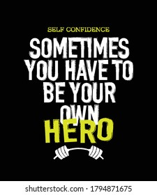 Motivational quote slogan for fitness workout gym bodybuilding / Design for t shirts, prints, posters, stickers etc