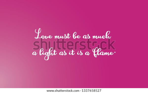 Motivational Quotes Design Love Must Be Stock Vector